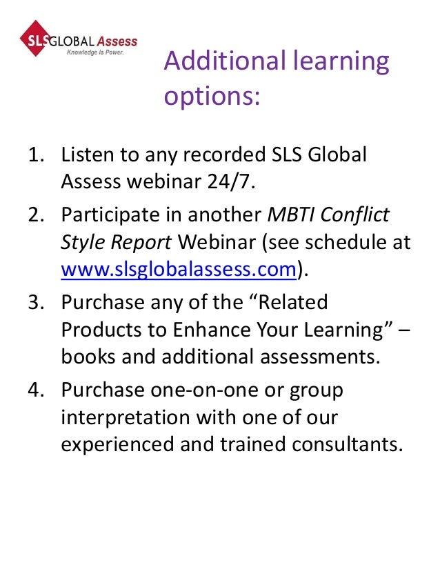 Additional learning              options:1. Listen to any recorded SLS Global   Assess webinar 24/7.2. Participate in anot...