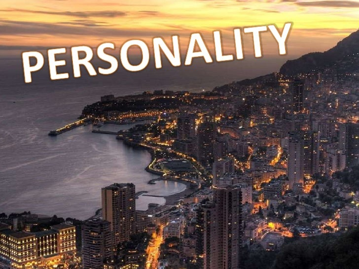 PERSONALITY<br />