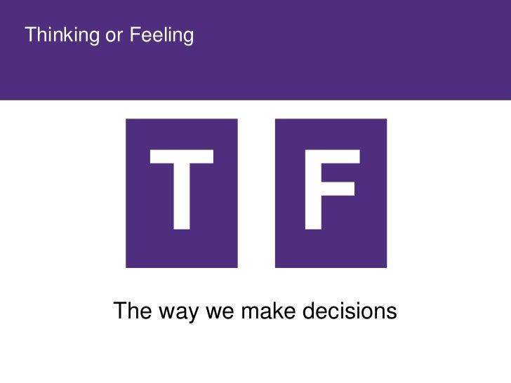 Thinking or Feeling