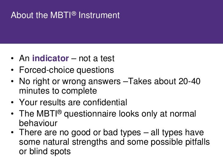 Now Let's Take the MBTI ® Questionnaire                               • As you answer the                             ques...