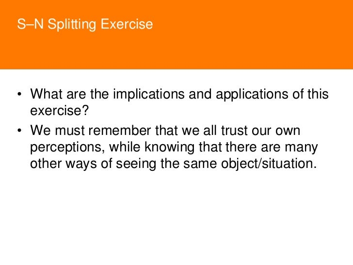 • T's concentrate on achieving their desired   outcome – the partner/friend changes clothes or   they don't go. • T's are ...