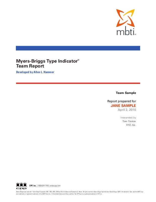 Myers-Briggs Type Indicator®Team ReportDeveloped by Allen L. Hammer                                                       ...