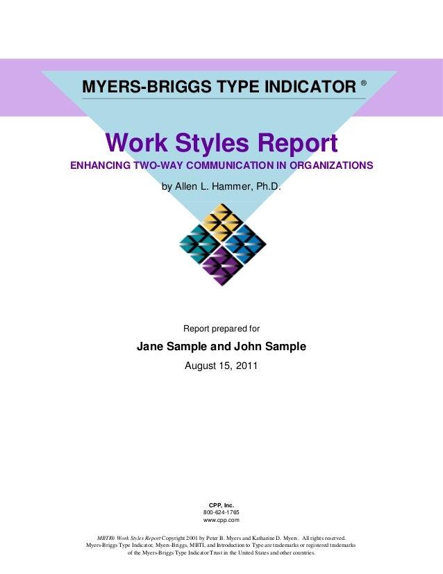 JANE SAMPLE / JOHN SAMPLE    MYERS-BRIGGS TYPE INDICATOR ®            Work Styles Report  ENHANCING TWO-WAY COMMUNICATION ...