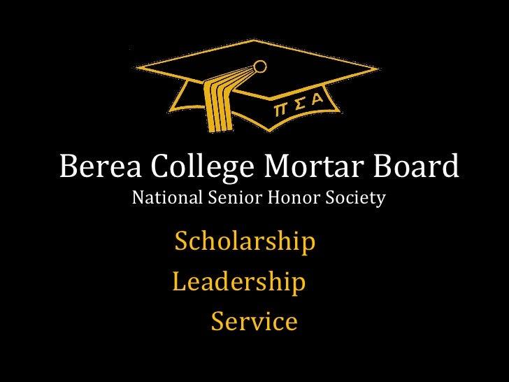 Berea College Mortar Board National Senior Honor Society Scholarship  Leadership  Service