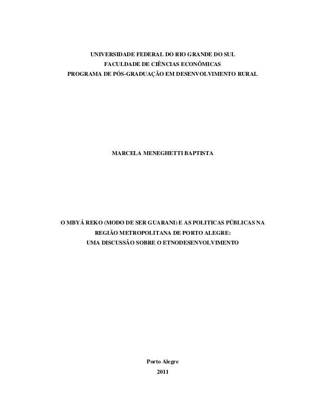 UNIVERSIDADE FEDERAL DO RIO GRANDE DO SUL FACULDADE DE CIÊNCIAS ECONÔMICAS PROGRAMA DE PÓS-GRADUAÇÃO EM DESENVOLVIMENTO RU...