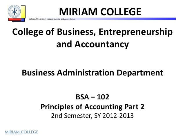 MIRIAM COLLEGE   College of Business, Entrepreneurship and AccountancyCollege of Business, Entrepreneurship           and ...