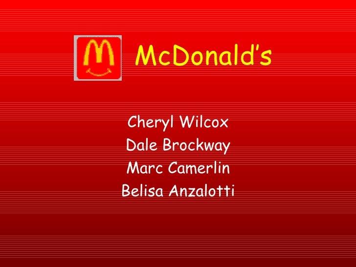Cheryl Wilcox Dale Brockway Marc Camerlin Belisa Anzalotti McDonald's