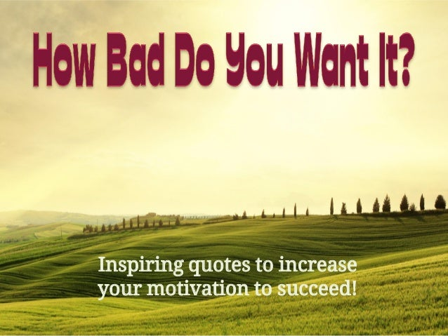 10 Quotes To Increase Your Motivation