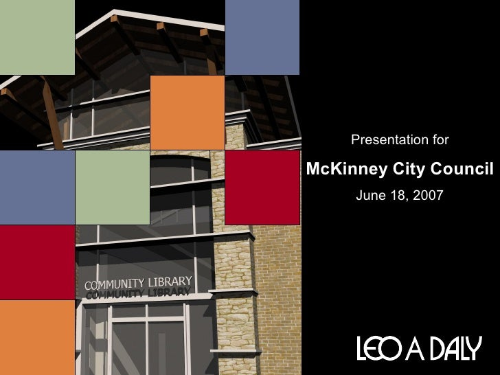 Presentationfor  McKinneyCityCouncil      June18,2007