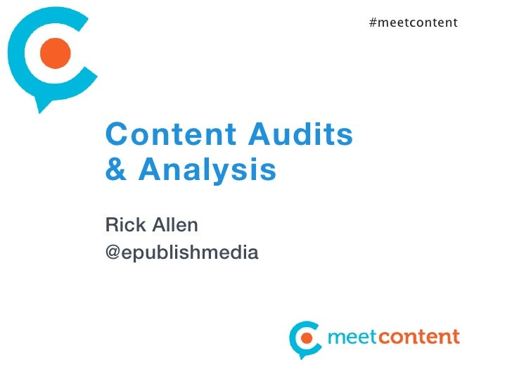#meetcontentContent Audits& AnalysisRick Allen@epublishmedia