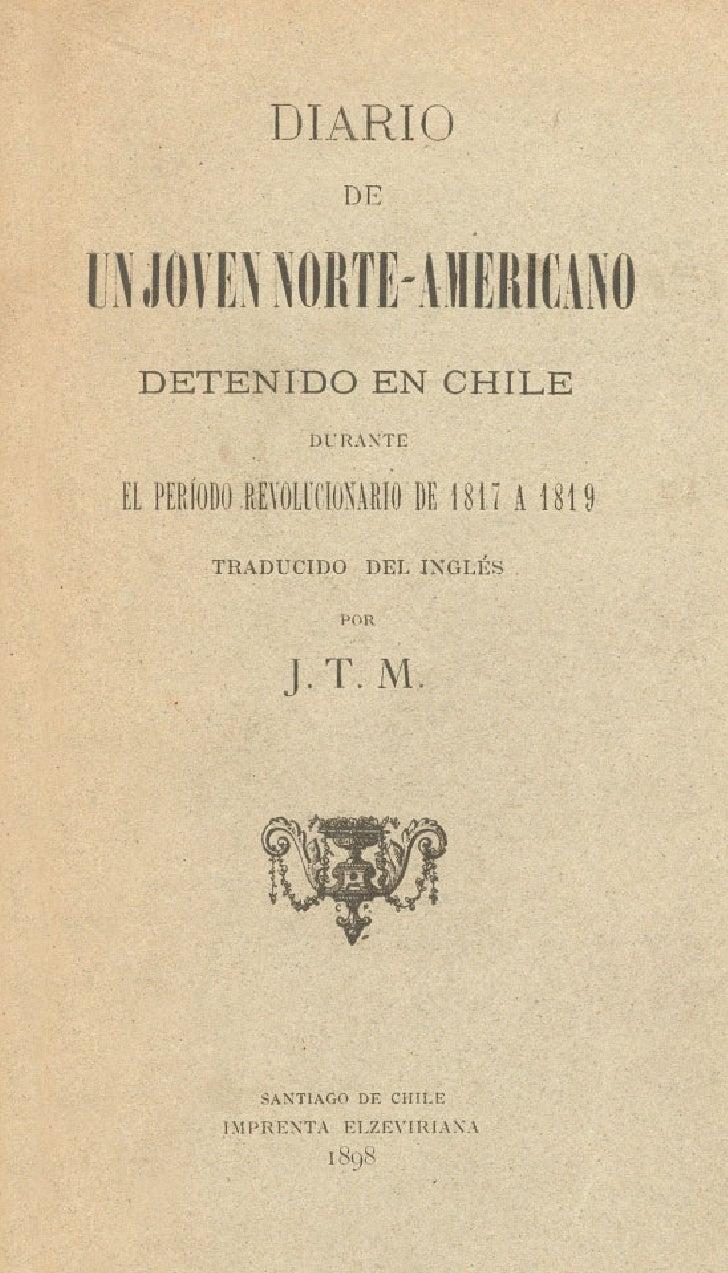 D I;: DETENIDO E N CHILE                  DURANTEEL PERfOD3 REFOL6CION4RIO DE 18 17 A 2 819        T R A ~ U C I D O DEL I...