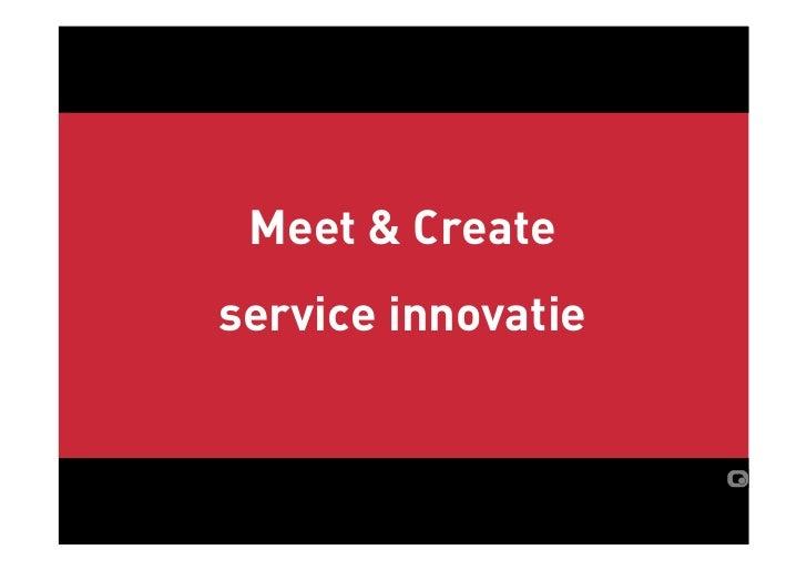 Meet & Create service innovatie