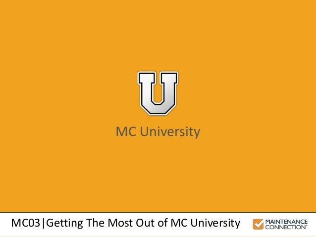 MC03|Getting The Most Out of MC University MC University