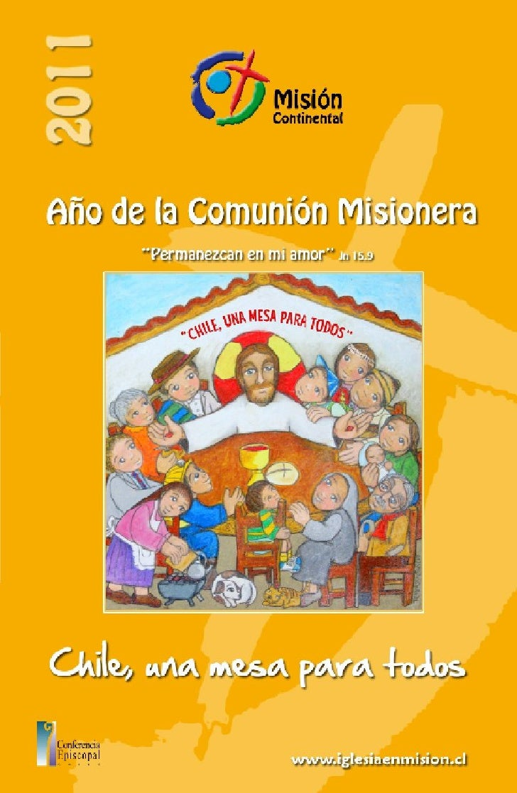 Conferencia Episcopal de ChileEchaurren 4, 6º pisosecretariageneral @ episco pado.clw w w.iglesia.clFono: (56-2) 347 0 90 ...