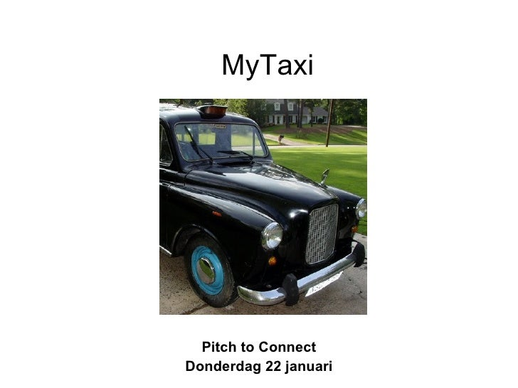 MyTaxi Pitch to Connect Donderdag 22 januari