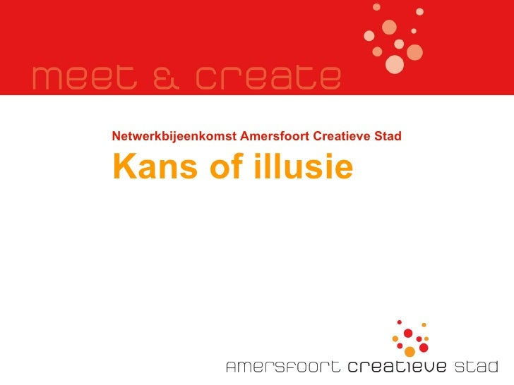 Netwerkbijeenkomst Amersfoort Creatieve Stad Kans of illusie