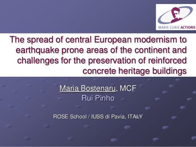 The spread of central European modernism to earthquake prone areas of the continent and challenges for the preservation of...