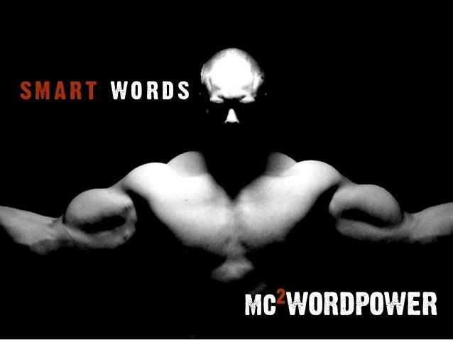 SMART WORDS  2  mc WORDPOWER