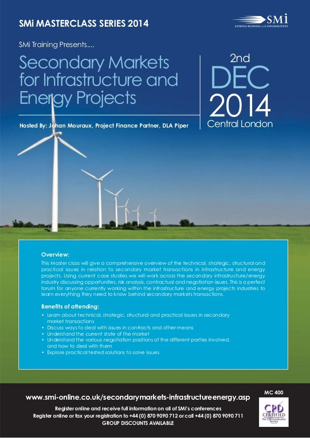 www.smi-online.co.uk/secondarymarkets-infrastructureenergy.asp Register online and receive full information on all of SMi'...
