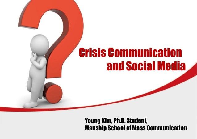 L/O/G/O Crisis Communication and Social Media Young Kim, Ph.D. Student, Manship School of Mass Communication