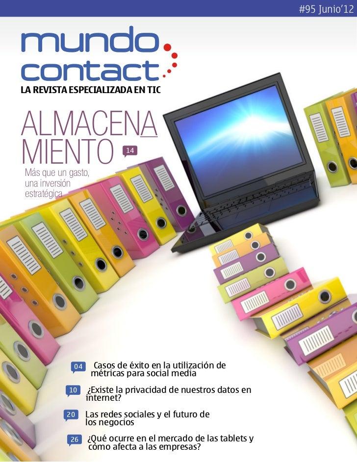 #95 Junio'12LA REVISTA ESPECIALIZADA EN TICAlmacenamiento Más que un gasto,                              14 una inversión ...