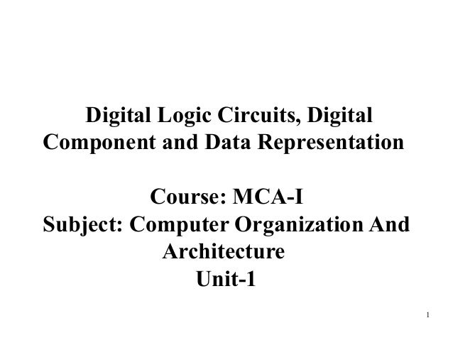 digital logic circuits  digital component memory unit