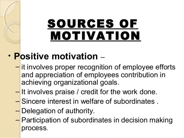 sources of motivation Creating generation y sources of motivation for enhanced performance  what  motivational systems organizations can form to motivate y generation.