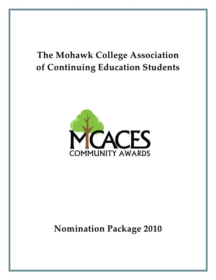 The Mohawk College Association of Continuing Education Students        Nomination Package 2010