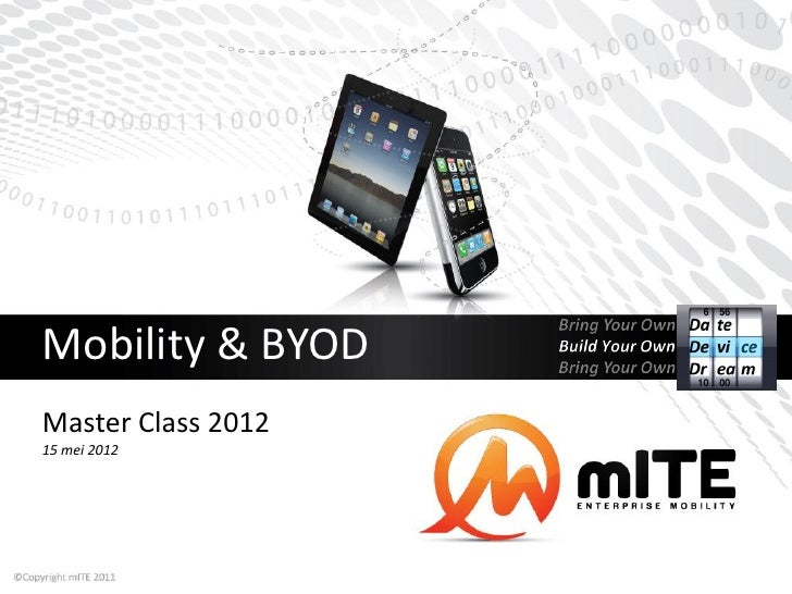 Mobility & BYOD  Master Class 2012 15 mei 2012