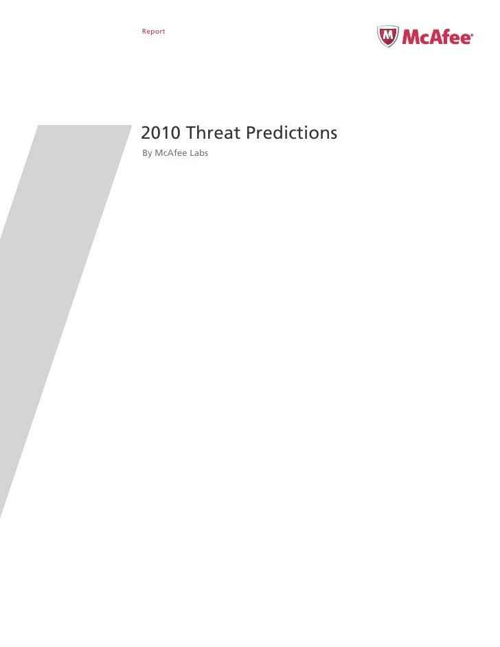Report     2010 Threat Predictions By McAfee Labs