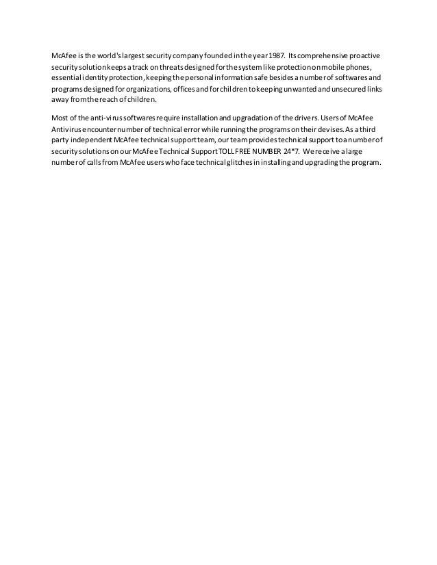 McAfee isthe world'slargestsecuritycompanyfoundedinthe year1987. Itscomprehensive proactive securitysolutionkeepsatrack on...