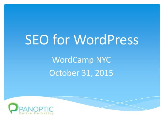 SEO for WordPress WordCamp NYC October 31, 2015
