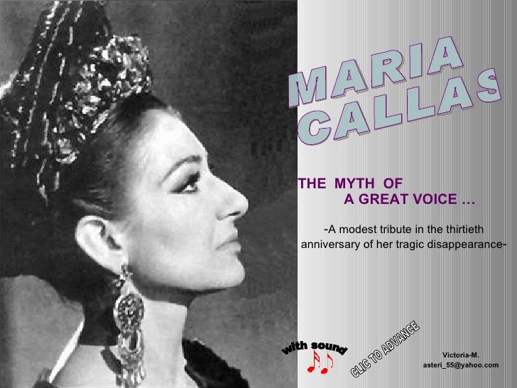 THE  MYTH  OF  A GREAT VOICE … - A modest tribute in the thirtieth anniversary of her tragic disappearance - Victoria-M. [...