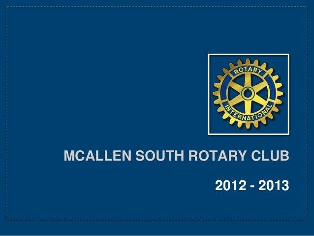 MCALLEN SOUTH ROTARY CLUB 2012 - 2013