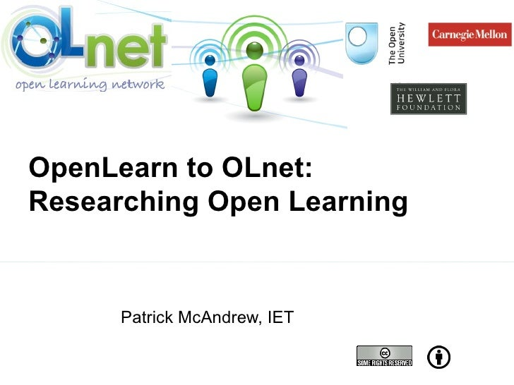 Patrick McAndrew, IET OpenLearn to OLnet:  Researching Open Learning