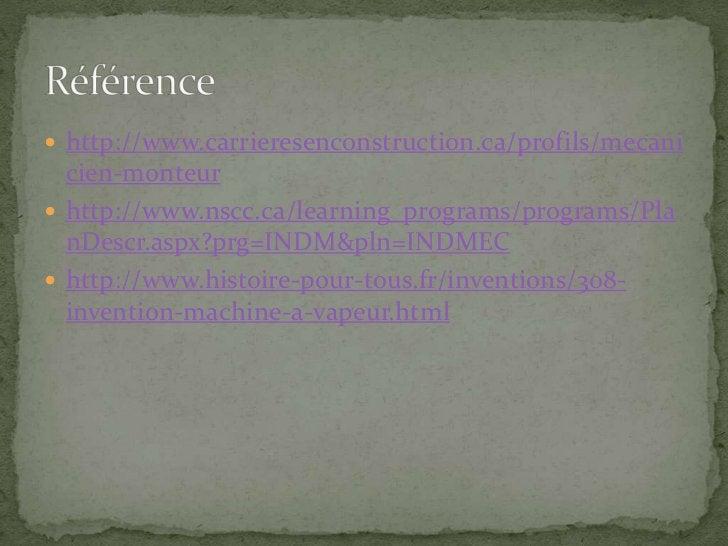 http://www.carrieresenconstruction.ca/profils/mecanicien-monteur<br />http://www.nscc.ca/learning_programs/programs/PlanD...