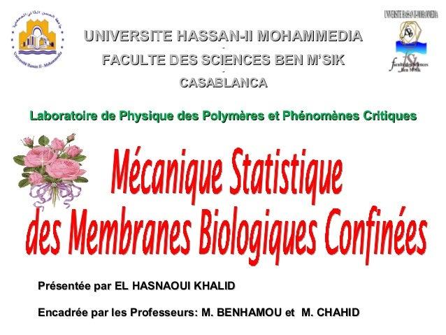 UNIVERSITE HASSAN-II MOHAMMEDIAUNIVERSITE HASSAN-II MOHAMMEDIA -- FACULTE DES SCIENCES BEN M'SIKFACULTE DES SCIENCES BEN M...