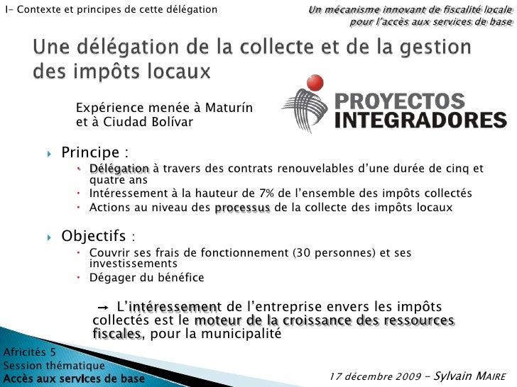 Un mécanisme innovant de fiscalité locale pour l'accès aux services de base<br />I- Contexte et principes de cette délégat...
