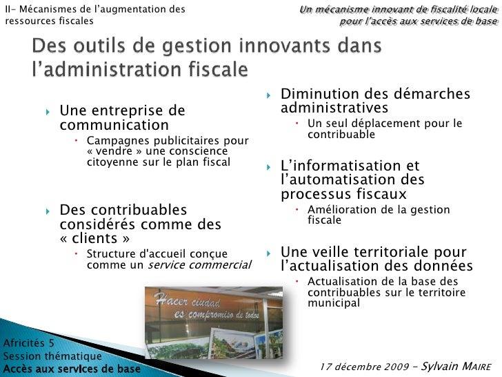 Un mécanisme innovant de fiscalité locale pour l'accès aux services de base<br />II- Mécanismes de l'augmentation des ress...