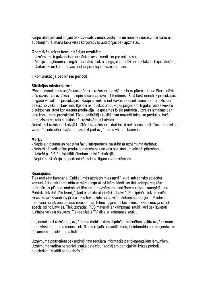 Issues and crisis management 2006 / 1st Place / Uguns nelaime a/s Latfood ražotnē Slide 2