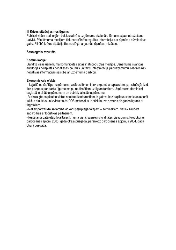 Issues and crisis management 2006 / 1st Place / Uguns nelaime a/s Latfood ražotnē Slide 3