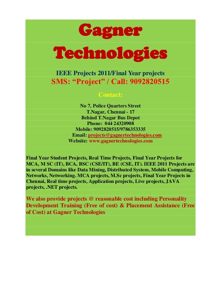 """Gagner            Technologies             IEEE Projects 2011/Final Year projects           SMS: """"Project"""" / Call: 9092820..."""