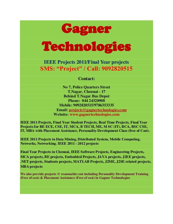 """Gagner              Technologies               IEEE Projects 2011/Final Year projects             SMS: """"Project"""" / Call: 9..."""