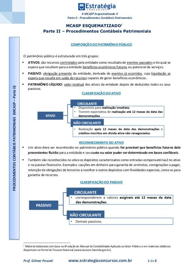# MCASP Esquematizado # Parte II - Procedimentos Contábeis Patrimoniais Prof. Gilmar Possati www.estrategiaconcursos.com.b...