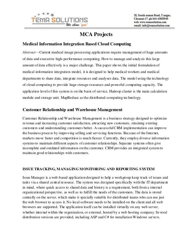 MCA ProjectsMedical Information Integration Based Cloud ComputingAbstract—Current medical image processing applications re...