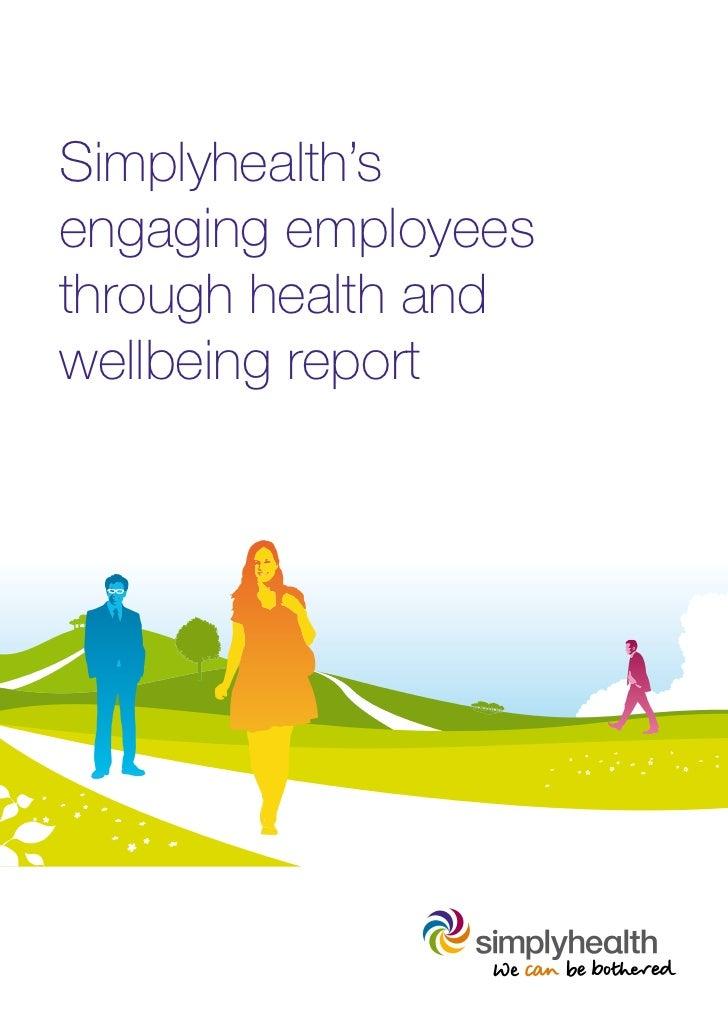 Simplyhealth'sengaging employeesthrough health andwellbeing report