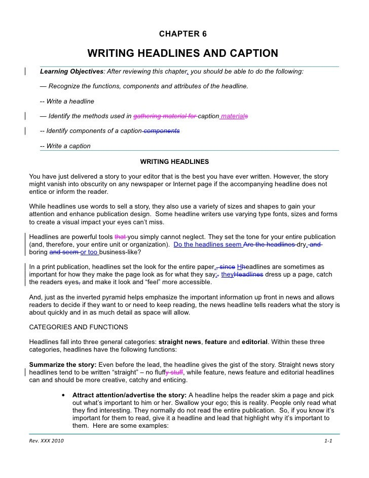 CHAPTER 6                       WRITING HEADLINES AND CAPTION     Learning Objectives: After reviewing this chapter, you s...