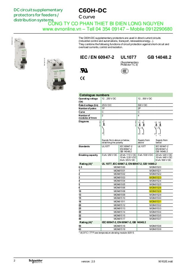 DCcircuitsupplementary protectorsforfeeders/ distributionsystems C60H-DC Ccurve The C60H-DC supplementary protectors are u...