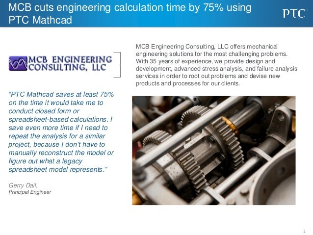 MCB Engineering Consulting cuts engineering calculation time by 75% using PTC Mathcad Slide 2