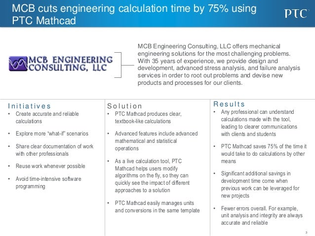MCB Engineering Consulting cuts engineering calculation time by 75% using PTC Mathcad Slide 3